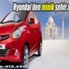 Hyundai Eon 2012 Hindistan İçin Özel Üretilen Minik Araba