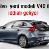 Volvo V40 Modeli Araba,Volvo V40 İtalyada Tanıtlıdı,Volvo V40 Yeni Görüntüsü İle Karşınızda