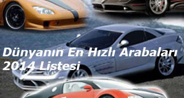 2014,Yılında,Dünyanın,En,Hızlı,10,Araba,Listesi